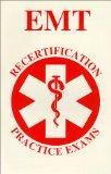 EMT Recertification Practice Exams