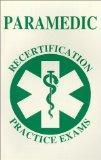 Paramedic Recertification Practice Exams