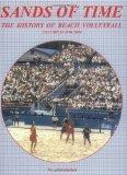 Sands of Time: The History of Beach Volleyball, Vol. 3: 1990-2004