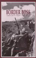 Border Boss Captain John R. Hughes-Texas Ranger