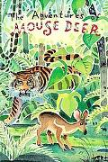 Adventures Of Mouse Deer Tales Of Indonesia And Malaysia