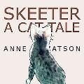 Skeeter A Cat Tale