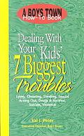 Dealing With Your Kids' 7 Biggest Problems