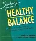 Seeking Your Healthy Balance