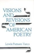 Visions and Revisions of American Poetry