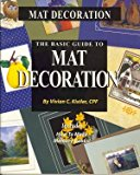 The Basic Guide to Mat Decoration