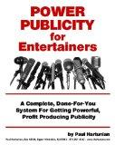 Power Publicity for Entertainers