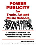 Power Publicity For Trade, Music and Art Schools