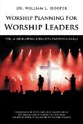 Worship Planning For Worship Leaders