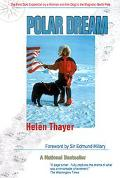 Polar Dream The First Solo Expedition by a Woman and Her Dog to the Magnetic North Pole