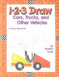 1 2 3 Draw Cars, Trucks, and Other Vehicles A Step-By-Step Guide