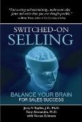 Switched-on Selling : Balance Your Brain for Sales Success
