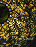 Louis Comfort Tiffany : Nature by Design