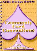Commonly Used Conventions in the 21st Century, Updated Edition: The Spade Series