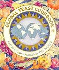 Global Feast Cookbook Recipes from Around the World