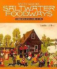 Saltwater Foodways Companion Cookbook