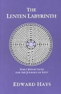 Lenten Labyrinth Daily Reflections for the Journey of Lent