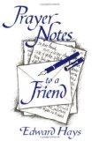 Prayer Notes to a Friend