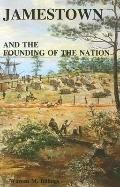 Jamestown and the Founding of the Nation