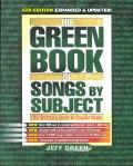 Green Book of Songs by Subject The Thematic Guide to Popular Music