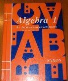 Algebra 1 : An Incremental Development