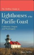 Dewire Guide to Lighthouses of the Pacific Coast