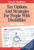 Tax Options and Strategies for People with Disabilities - Steven B. Mendelsohn - Paperback -...