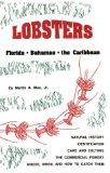 Lobsters: Florida, Bahamas, and the Caribbean