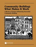 Community Building: What Makes It Work: A Review of Factors Influencing Successful Community...