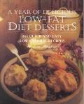 Year of Delicious Low-Fat Diet Desserts 365 Quick and Easy Low-Calorie Recipes