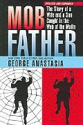 Mobfather The Story of a Wife And Son Caught in the Web of the Mafia