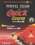 Postal Exam Quick Course - Exams 470 & 460 Complete Test Preparation in Less Than 12 Hours