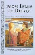 From the Isles of Dream Visionary Stories and Poems of the Celtic Renaissance