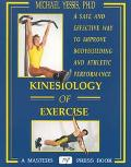 Kinesiology of Exercise A Safe and Effective Way to Improve Athletic Performance
