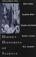 Hidden Histories of Science (New York Review of Books Collections Series) - Robert B. Silver...