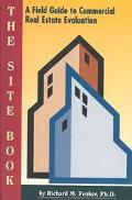 Site Book A Field Guide to Commercial Real Evaluation