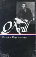 Eugene O'Neill Complete Plays 1932-1943