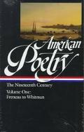 American Poetry The Nineteenth Century  Philip Freneau to Walt Whitman