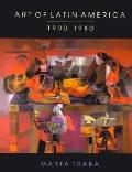 Art of Latin America 1900-1980