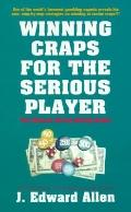 Winning Craps for Serious Player