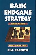 Basic Endgame Strategy Rooks & Queens