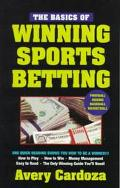 Basics Of Winning Sports Betting - Avery Cardoza - Paperback