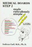 Medical Boards Step 2 : Made Ridiculously Simple (MedMaster Series)