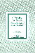Tips Discipline in the Music Classroom