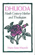 Dhuoda Ninth Century Mother and Theologian