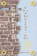 From Ghetto to Emancipation Historical and Contemporary Reconsiderations of the Jewish Commu...