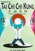 Essence of T'ai CHI CHI Kung: Health and Martial Arts, Vol. 14 - Jwing-Ming Yang - Paperback