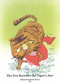 Fox Borrows the Tiger's Awe, Vol. 3