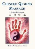 Chinese Qigong Massage: General Massage