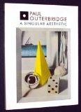 Paul Outerbridge A Singular Aesthetic